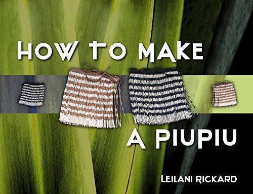 9780143009450: How to Make a Piupiu
