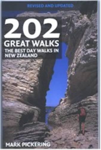 9780143009917: 202 Great Walks: The Best Day Walks in New Zealand