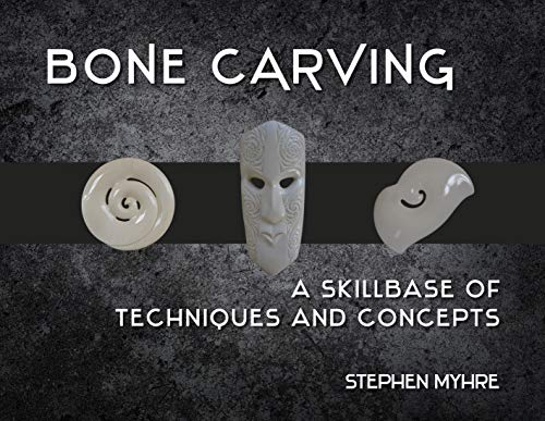9780143009979: Bone Carving: A Skillbase of Techniques and Concepts