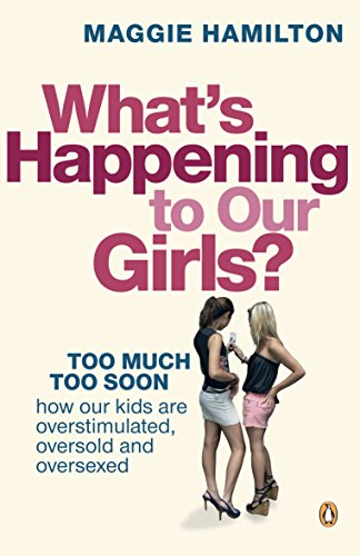 9780143010647: What's Happening To Our Girls?