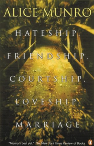 9780143012313: [(Hateship, Friendship, Courtship, Loveship, Marriage)] [Author: Alice Munro] published on (August, 2002)