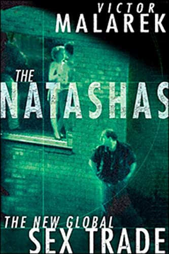 9780143012597: The Natashas: The New Global Sex Trade