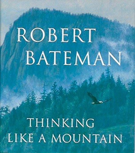 Thinking Like A Mountain [SIGNED CANADIAN 1ST/2ND]]: Robert Bateman