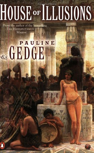 House of Illusions: Gedge, Pauline