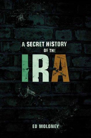 9780143013488: A Secret History of the IRA (Irish Republican Army)