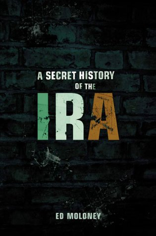 9780143013488: A Secret History of the IRA (Irish Republican Army)