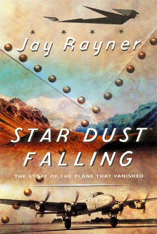 9780143013495: Star Dust Falling: The Story of the Plane That Vanished