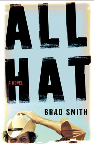 ALL HAT a Novel (Signed copy)