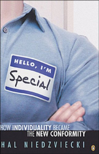 [An Excerpt From] Hello, I'm Special: How Individuality Became The New Conformity