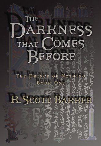 9780143013747: The Darkness That Comes Before (The Prince of Nothing Book 1)