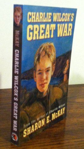 9780143014713: Charlie Wilcox's Great War