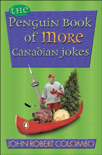 Penguin Book of Canadian Jokes Book 2 (0143014900) by John Robert Colombo