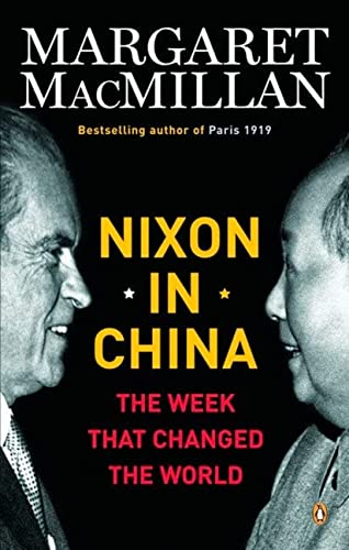 9780143015598: Nixon in China: The Week That Changed The World
