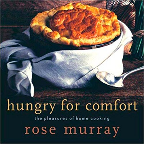 Hungry for Comfort (0143015990) by Rose Murray