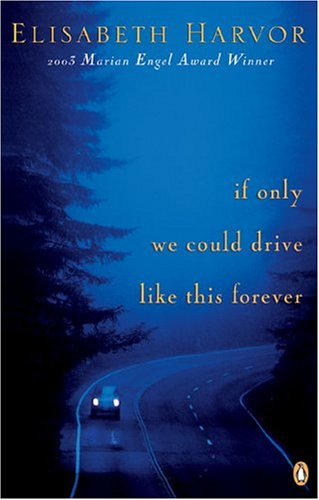9780143016502: If Only We Could Drive Like This Forever