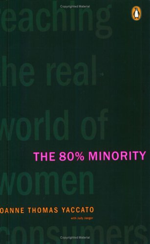 The 80% Minority: Yaccato, Joanne Thomas