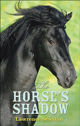 The Horses Shadow (0143017152) by Lawrence Scanlan