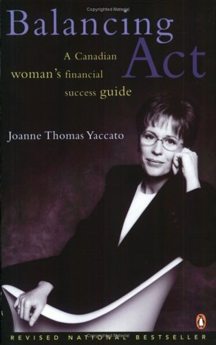 Balancing Act Revised And Updated Edition: Joanne Yaccato