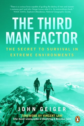9780143017516: The Third Man Factor: The Secret To Survival In Extreme Environments