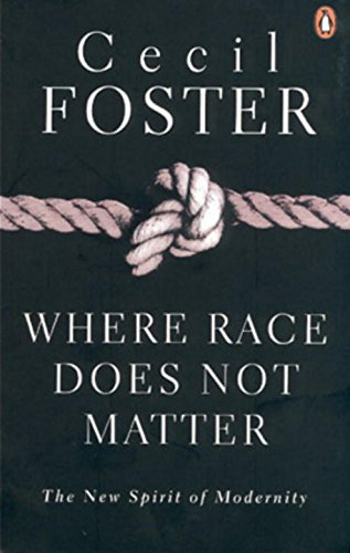Where Race Does Not Matter: Cecil Foster