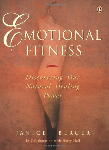 9780143017745: Emotional Fitness: Discovering Our Natural Healing Power