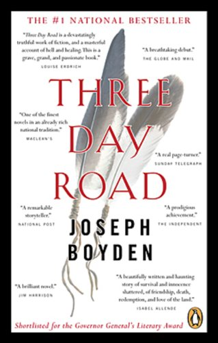 9780143017868: Three Day Road[ THREE DAY ROAD ] By Boyden, Joseph ( Author )Apr-25-2006 Paperback