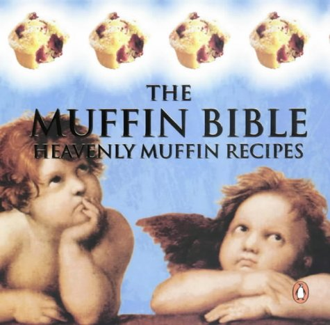 9780143018001: The Muffin Bible