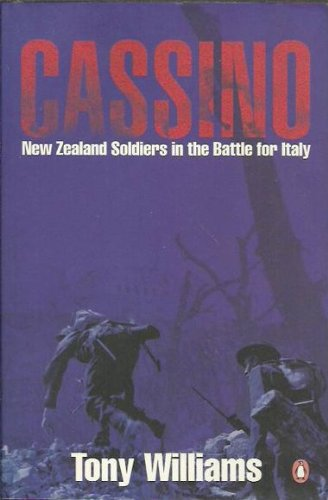 9780143018063: Cassino: New Zealand soldiers in the battle for Italy