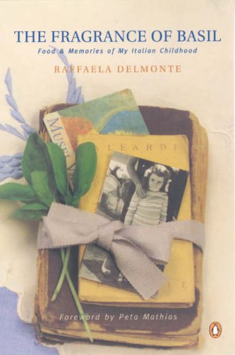9780143018292: The Fragrance of Basil: Food and Memories of My Italian Childhood
