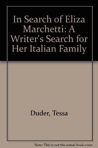 In Search of Elisa Marchetti: Duder, Tessa