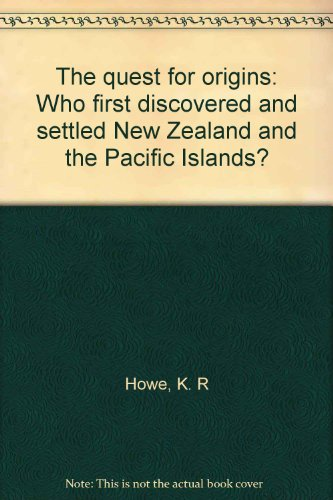 9780143018575: The quest for origins: Who first discovered and settled New Zealand and the Pacific Islands?