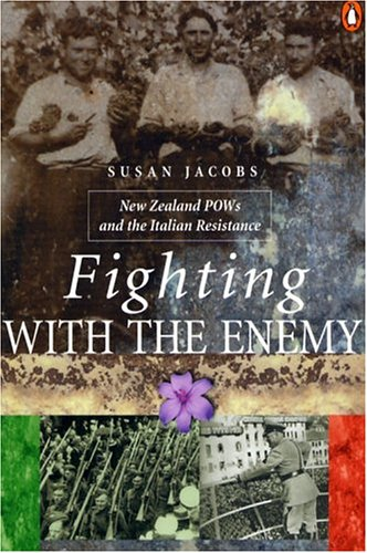 9780143018629: Fighting With the Enemy: New Zealand Pows and the Italian Resistance