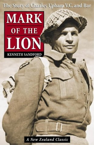 9780143018643: Mark of the Lion: The Story of Charles Upham VC and Bar