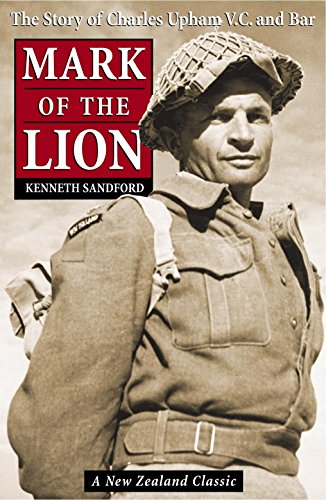 9780143018643: Mark Of The Lion: The Story Of Capt. Charles Upham, V.C. And Bar