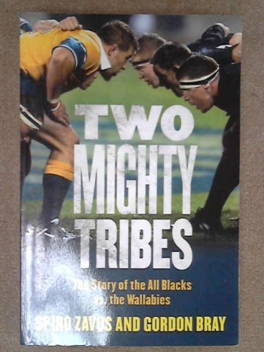 9780143018704: Two Mighty Tribes: The Story of the All Blacks Vs. the Wallabies