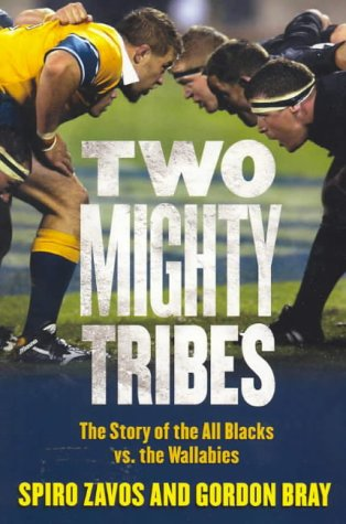 9780143018704: Two Mighty Tribes: A Hundred Years of All Black and Wallaby Battles