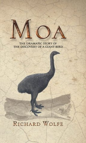 9780143018735: Moa: the Dramatic Story behind the Discovery of a Giant Bird
