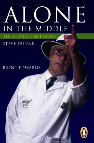 9780143018742: Alone in the Middle: an Umpire's Story