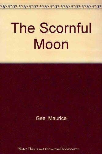 9780143018759: The Scornful Moon: A Moralist's Tale