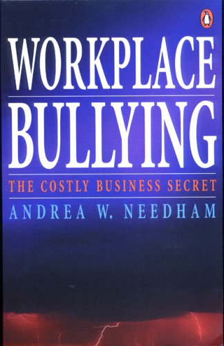 9780143018810: Workplace Bullying: A Costly Business Secret