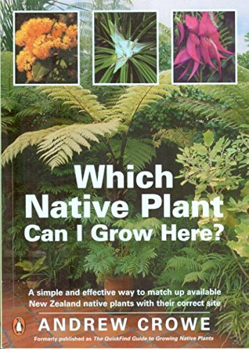 9780143018964: Which Native Plant Can I Grow Here?