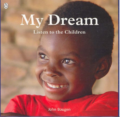 9780143018971: My Dream: Listen to the Children of the World