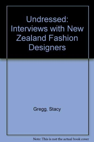 9780143018995: Undressed : New Zealand Fashion Designers Tell Their Stories