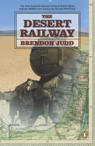 9780143019152: The Desert Railway: The New Zealand Railway Group in North Africa and the Middle East During the Second World War