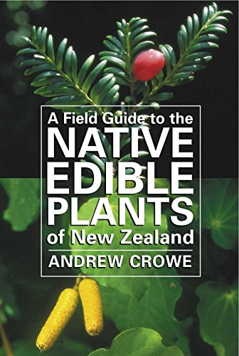 9780143019220: A Field Guide to the Native Edible Plants of New Zealand,