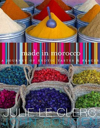 9780143019428: Made in Morocco: A Journey of Exotic Tastes and Places