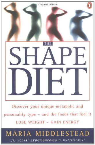9780143019473: Shape Diet, The: Eat for Your Shape and Personality - Lose Weight, Feel Great