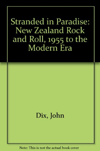 9780143019534: Stranded in Paradise: New Zealand Rock and Roll, 1955 to the Modern Era
