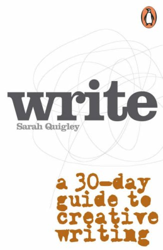 9780143019794: Write: A Step-by-Step Guide to Successful Creative Writing