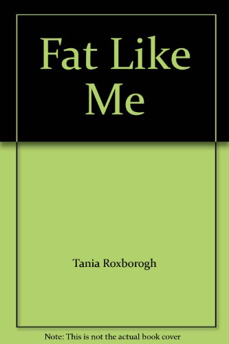 9780143019824: Fat Like Me